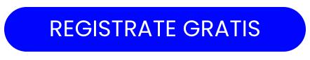 Boton: REGISTRATE GRATIS