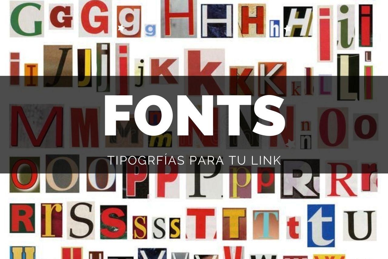 Tipografías para personalizar tu link COVER